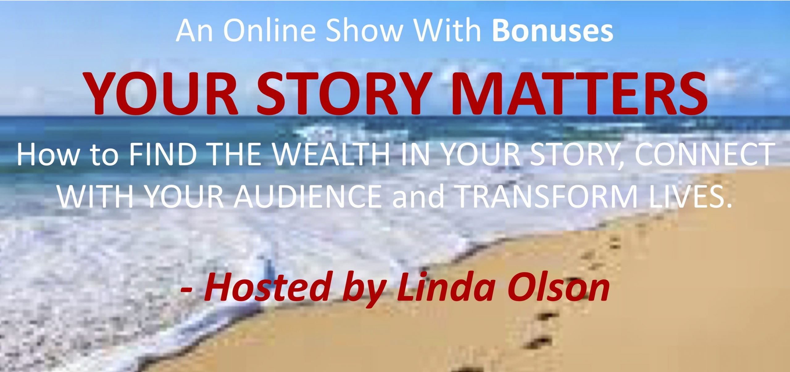 Your Story Matters Online Show January 2019 with Bonuses